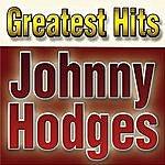 Johnny Hodges Greatest Hits Johnny Hodges