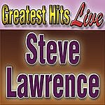 Steve Lawrence Greatest Hits Steve Lawrence