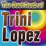 Trini Lopez The Best Rok Of Trini Lopez