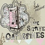 The Sainte Catherines The Soda Machine