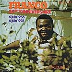 Franco 20ème Anniversaire 6 Juin 1956 - 6 Juin 1976 - Vol. 1