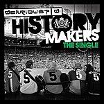 Delirious? History Maker (Single)