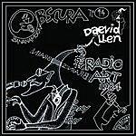 Daevid Allen Art Radio Radio...