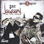 Taz Jawani On The Rocks
