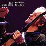 Jon Anderson Live From La La Land