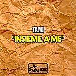 Tami Insieme A Me (4-Track Maxi-Single)