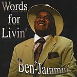 Benjammin Words For Life
