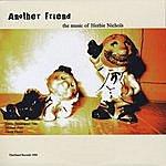 Jimmy Bennington Another Friend: The Music Of Herbie Nichols