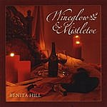 Benita Hill Wineglow And Mistletoe