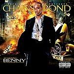 Benny Chains Bond