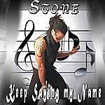 Stone Keep Saying My Name (Single)
