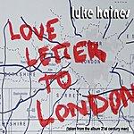 Luke Haines Love Letter To London (2-Track Single)