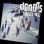 Donots Calling