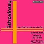 Igor Stravinsky Stravinsky: Pulcinella, L'histoire Du Soldat, Octet For Wind Instruments