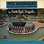 Tito Rodriguez & His Orchestra In Puerto Azul, Venezuela