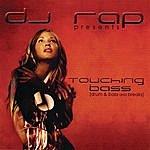 DJ Rap Touching Bass (Continuous Dj Mix By Dj Rap)