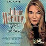 Juliane Werding Wenn Du Denkst...