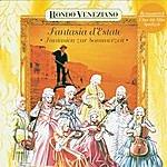 Rondó Veneziano Fantasia D'estate - Fantasien Zur Sommerzeit Mit Rondò Veneziano
