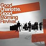 Good Charlotte Good Morning Revival