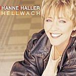 Hanne Haller Hellwach