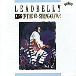 Leadbelly King Of The Twelve-String Guitar