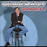 Roland Kaiser Grenzenlos 2