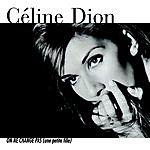 Celine Dion On Ne Change Pas