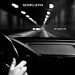 Georg Levin In Your Car (2-Track Single)