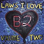 Bernard Bernard Laws I Love, Volume Two