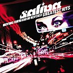 Saliva Moving Forward In Reverse: Greatest Hits
