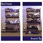 The Best Friends Group Dreamin' Big