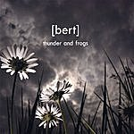 Bert Thunder And Frogs