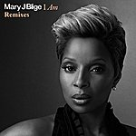 Mary J. Blige I Am (Remixes)