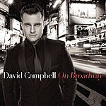 David Campbell On Broadway