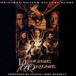 Justin Caine Burnett Dungeons & Dragons: Orginal Motion Picture Score
