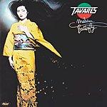 Tavares Madam Butterfly (2004 Digital Remaster)
