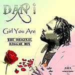 Dani Girl You Are (Single)