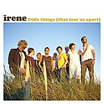 Irene Little Things (That Tear Us Apart)(3-Track Maxi-Single)