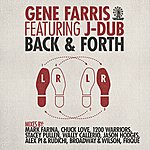 Gene Farris Back & Forth Part 1 (Featuring Jdub)