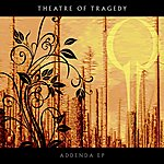 Theatre Of Tragedy Addenda EP