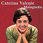 Caterina Valente Malagueña