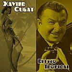 Xavier Cugat Ritmo Tropical