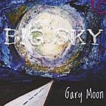 Gary Moon Big Sky