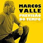 Marcos Valle Previsão Do Tempo