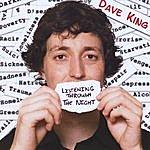 Dave King Listening Through The Night