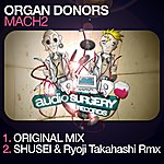 Organ Donors Mach2 (2-Track Single)