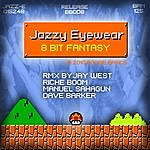 Jazzy Eyewear 8 Bit Fantasy (6-Track Maxi-Single)