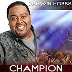 Darwin Hobbs Champion (Single)