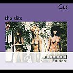 The Slits Cut (Deluxe Edition)