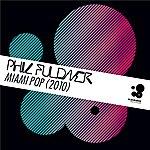 Phil Fuldner Miami Pop 2010 (6-Track Maxi-Single)